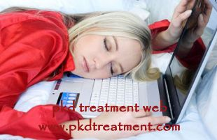 Polycystic Kidney Disease (PKD) is an inherited kidney disease and it will affect kidney function greatly. With low renal function, it will lead to many complications and tiredness is one of these. What is the relation to tiredness and low kidney function?