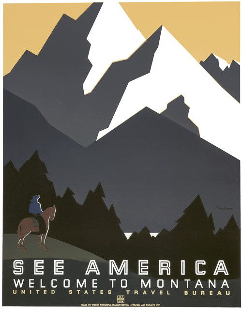 """This is a WPA Federal Art Project poster for the United States Travel Bureau shows a man on horseback facing a mountain range in Montana. """"See America. Welcome to Montana."""" Illustrated by Martin Weitz                                                                                                                                                      More"""