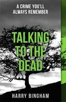 Talking to the Dead by Harry Bingham.  Thriller/mystery-and set in Cardiff! Will have to read.