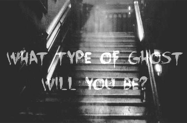 What Type Of Ghost Will You Be? I got Friendly Ghost
