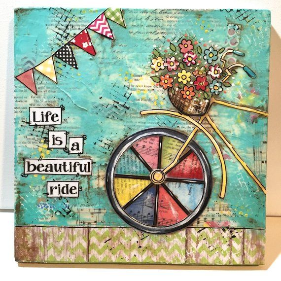 Bicycle Art, Bike Decor, Mixed Media Canvas, Life is a beautiful ride, Mixed Media Bike