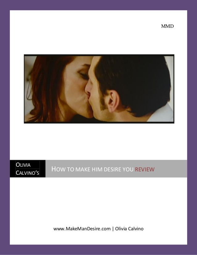 How to Make Him Desire You Review Free Pdf by Olivia Calvino via slideshare