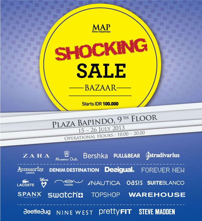 MAP Shocking Sale at Plaza Bapindo! Get hold of your favourite brands for a steal!