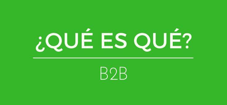 """Podríamos definir qué es el marketing B2B, como el tipo de relación entre dos empresas. B2B quiere decir """"Business to Bussines""""."""