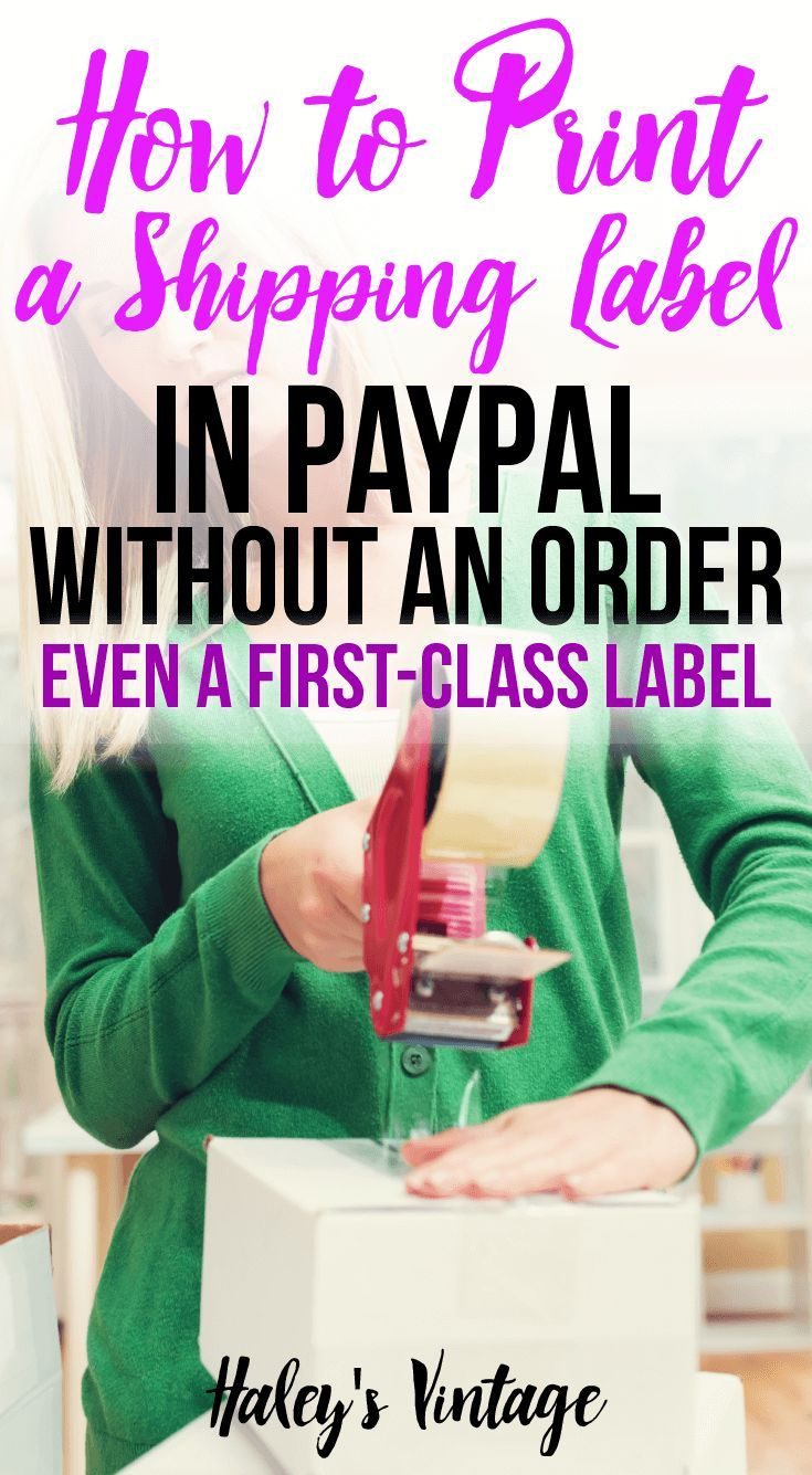 How to Print a Shipping Label in PayPal Without an Order – Blogging