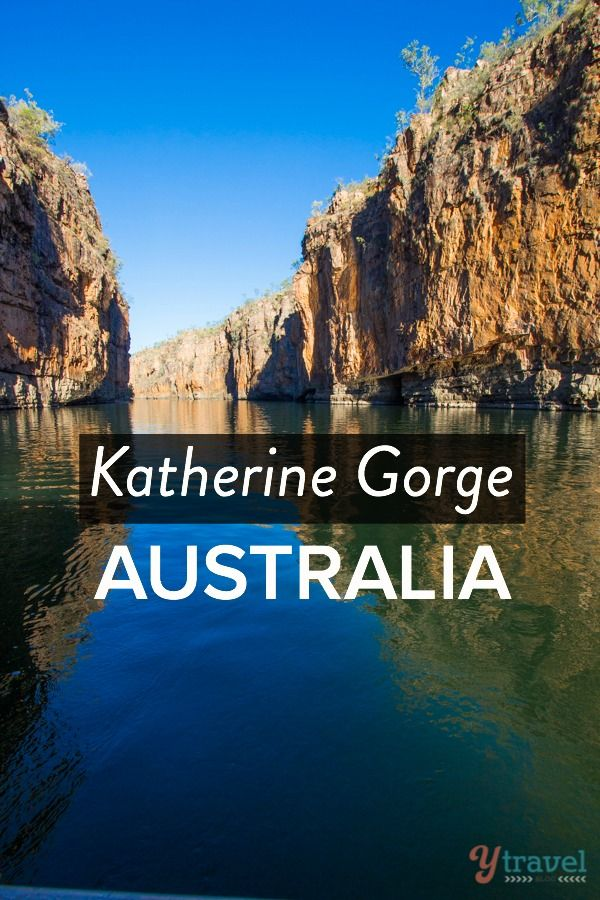 Katherine Gorge - Northern Territory, Australia Great photos of what you will see & tips about what to do at Katherine Gorge