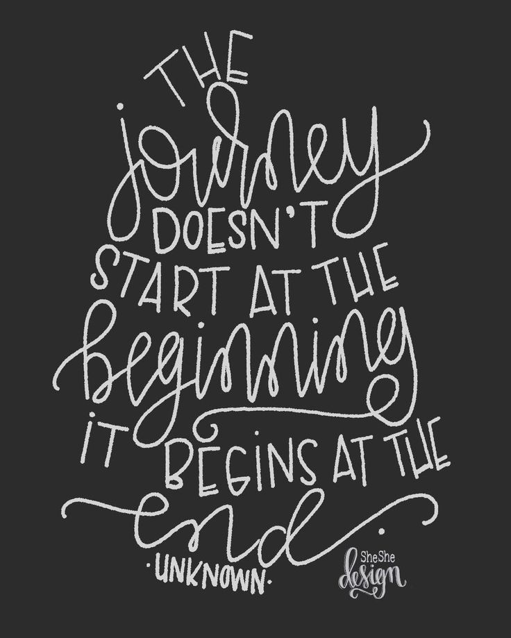 The journey doesn't start at the beginning it begins at the end.  Listed new prints and cards for teacher gifts, graduation & Mother's Day in the shop . . . #sheshedesign #handlettering #handlettered #lettering #handletteredquote #quotes #graduation #grad #thejourney #journey