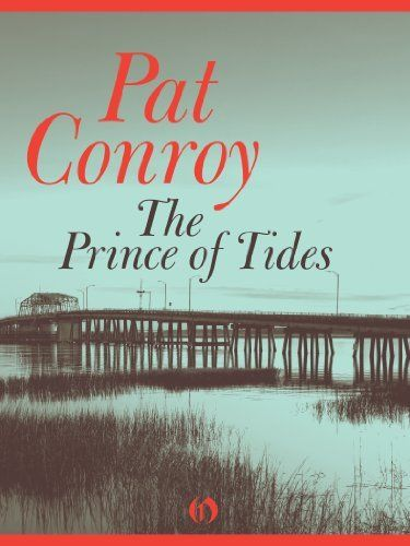 pat conroy the prince of tides Pat conroy, whose novels of family dysfunction were turned into the oscar-nominated films conrack, the great santini and prince of tides, has died of pancreatic.