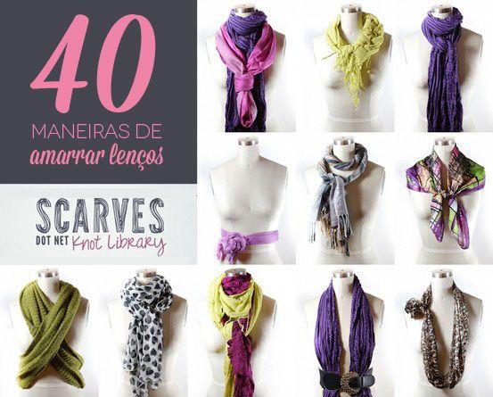 40 Maneiras de Amarrar Lenços - Scarves