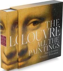 Erich Lessing & Vincent Pomarède | The Louvre. All The Paintings.
