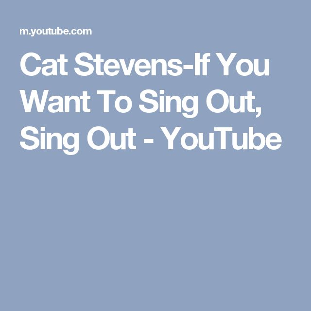 Cat Stevens-If You Want To Sing Out, Sing Out - YouTube