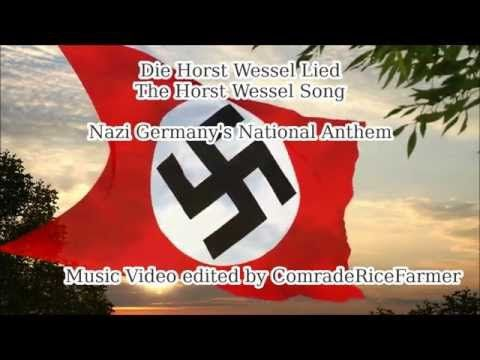 Die Horst Wessel Lied - Nazi Germany National Anthem