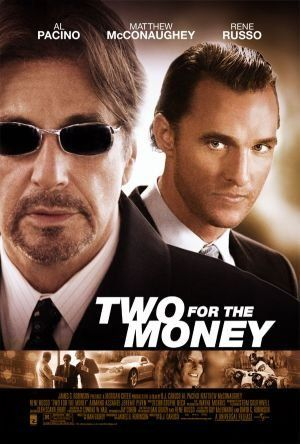 Two for the Money (2005) ♥♥♥