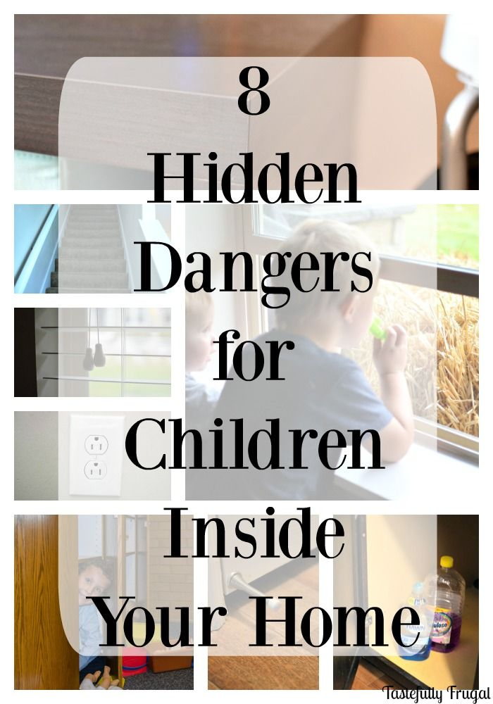 8 hidden dangers for children inside your home and 8 easy ways to toddler proof your