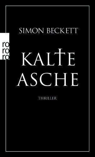 Kalte Asche: David Hunters 2. Fall von Simon Beckett http://www.amazon.de/dp/3499241951/ref=cm_sw_r_pi_dp_ib4zwb04D936M