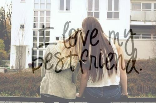 I love my best friend.