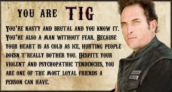 Tig - friend and generally the horniest dude in town.