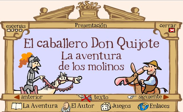 Don Quijote para niños ~ EduTIC - cannot be viewed/used on the iPad, but would work in the computer lab
