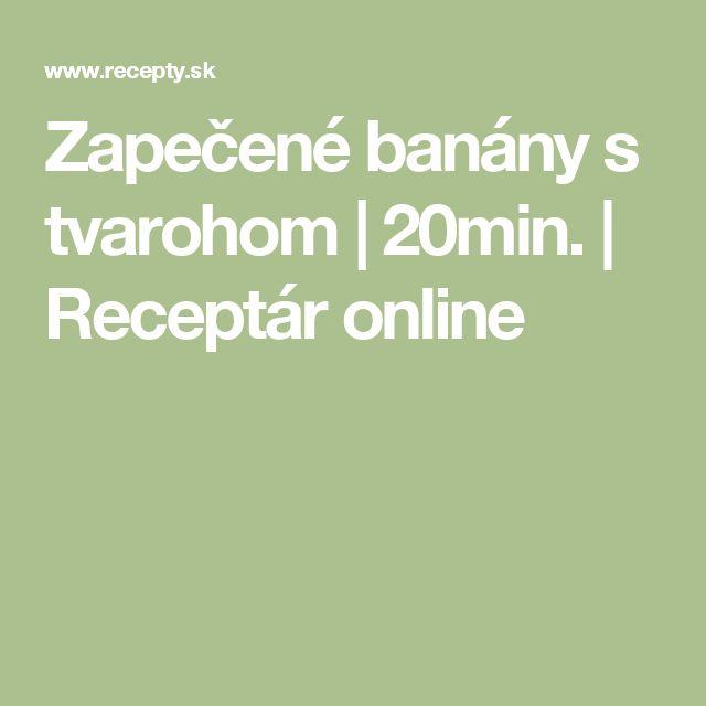 Zapečené banány s tvarohom | 20min. | Receptár online