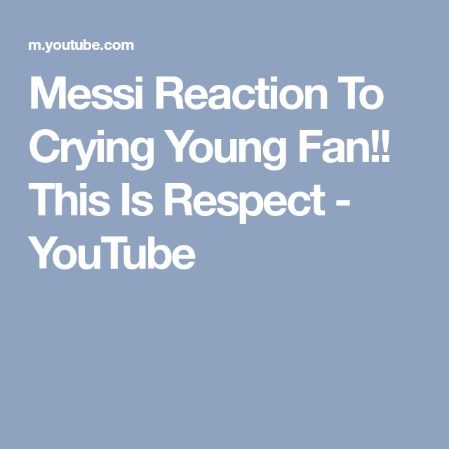 Messi Reaction To Crying Young Fan!! This Is Respect - YouTube