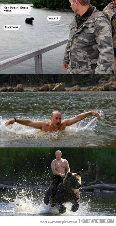 Don't mess with Putin…: