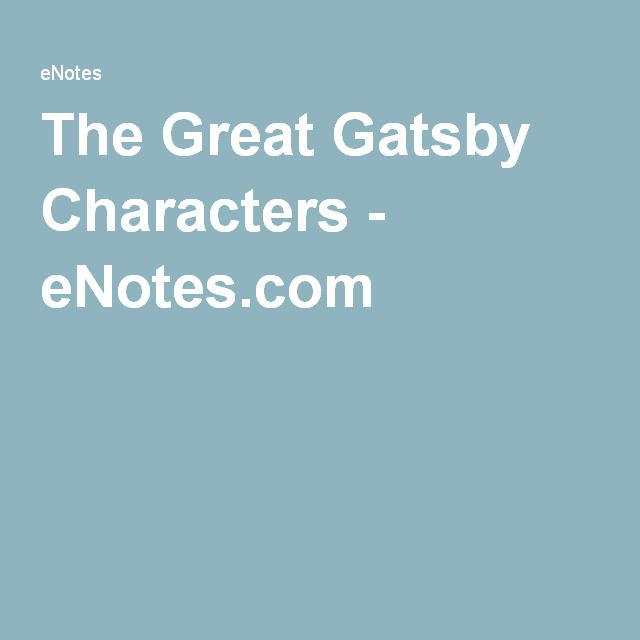 The Great Gatsby Characters - eNotes.com