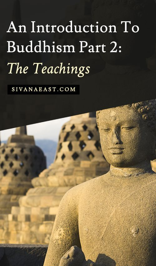 An Introduction To Buddhism Pt2 The Teachings
