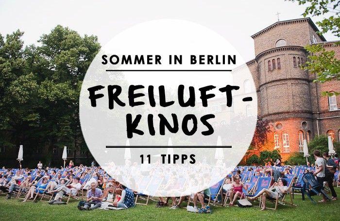 11 Freiluftkinos | Berlin | mitvergnügen