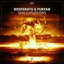 Nosferatu & Furyan  - 1000 Explosions (2017)