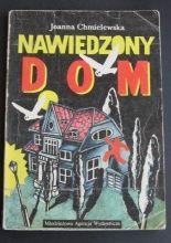 """""""Nawiedzony dom"""" Joanna Chmielewska."""