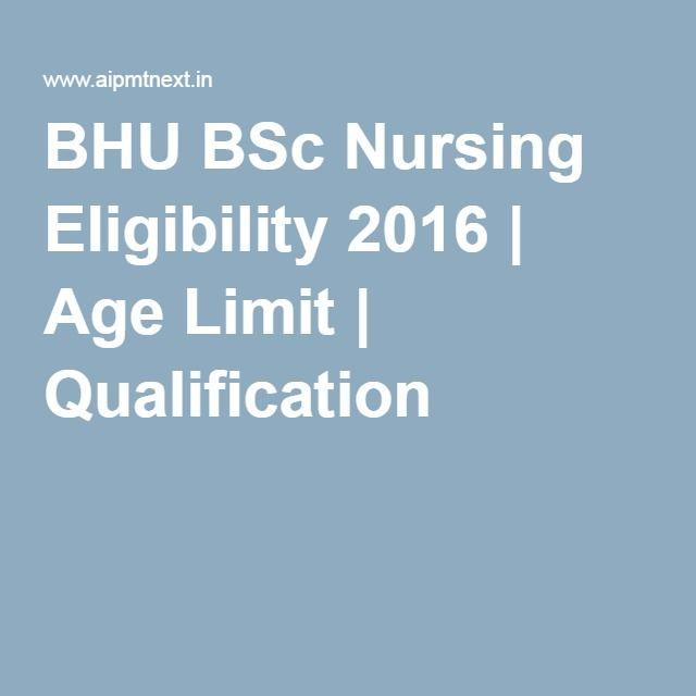BHU BSc Nursing Eligibility 2016 | Age Limit | Qualification