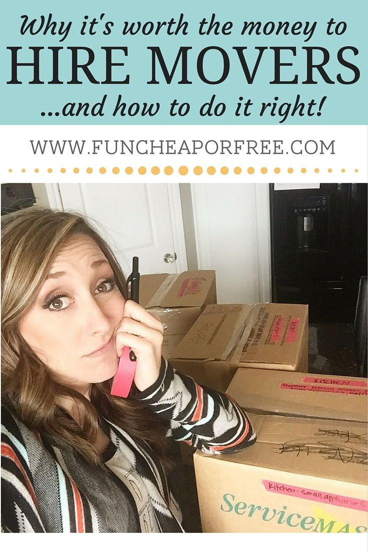 It's so worth it to hire movers! Here's how to do it RIGHT (and not go broke over it) from FunCheapOrFree.com
