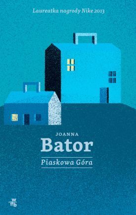 """Piaskowa góra"" Joanna Bator.     In places greatly irritating ...but then still capturing, mainly with the language. So rhythmical..."