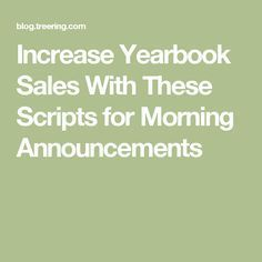 Increase Yearbook Sales With These Scripts for Morning Announcements