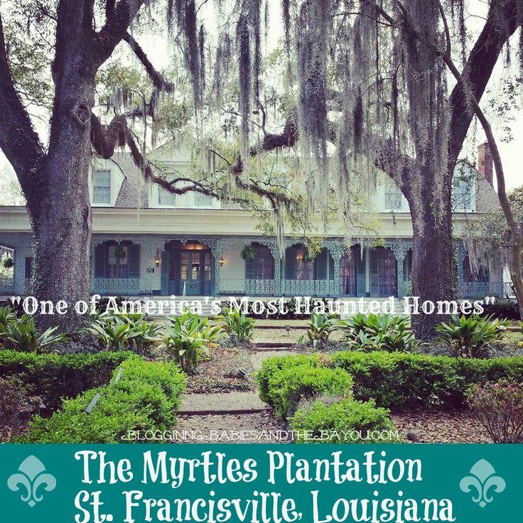 The Myrtles Plantation St. Francisville, Louisiana One