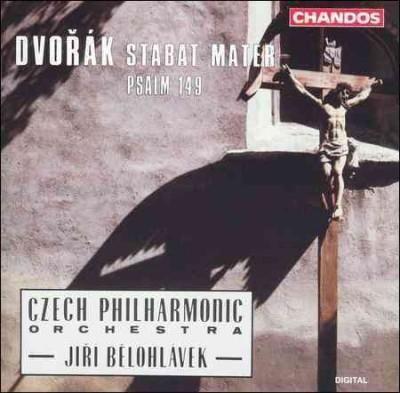 Prague Philharmonic Chorus - Dvorak: Stabat Mater;Op. 58;Psalm 149