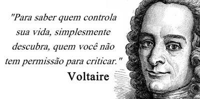 Frase do Dia: Voltaire e Quem Controla a Sua Vida | words of leisure