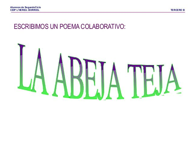 Tic poema-abeja teja by Pilar Garcia Mor via slideshare