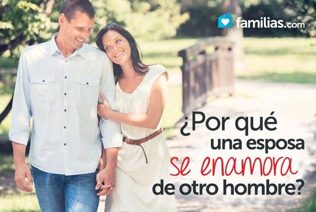 Por qué una esposa se enamora de otro hombre