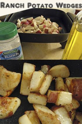 Ranch potato wedges 1/4 c evoo,6- 8 wedged red or yukon gold potatoes, 1 pkg ranch or italian dressing mix (or ranch dip mix--dill is great) 450 oven for 25-35 minutes.   SO good!