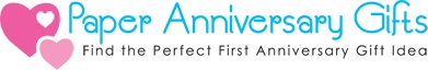 First Anniversary Gifts -There are many more first anniversary paper gifts that will reflect your love for each other