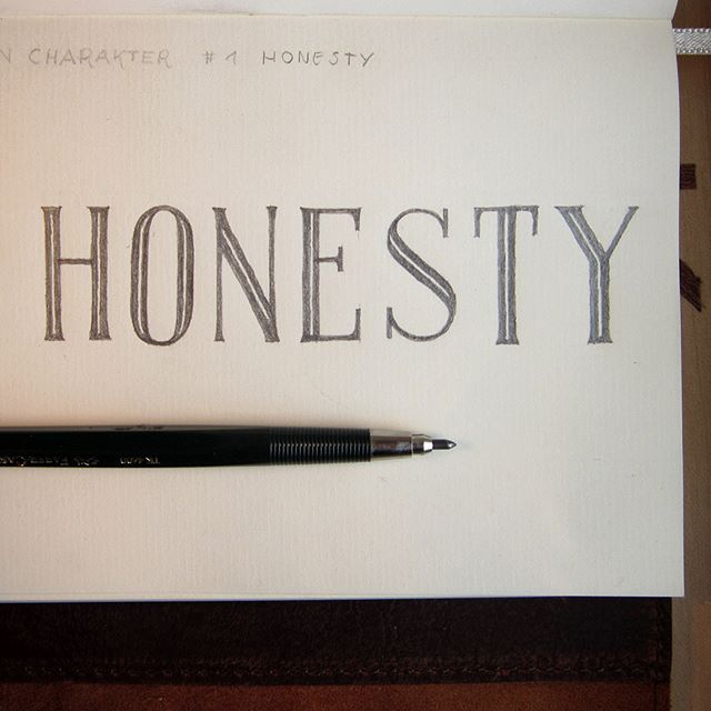 #Letteringpractice for today.  Don't lie to others. Don't lie to yourself.  It'll get you a long way.