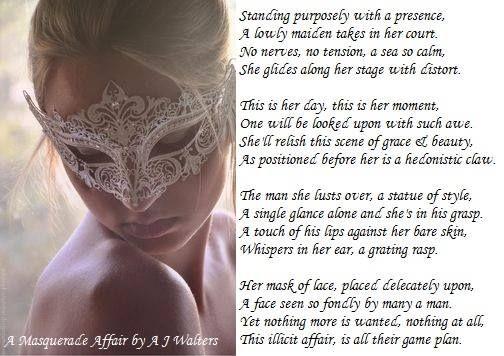 *Poetry* A Masquerade Affair by AJ Walters <3