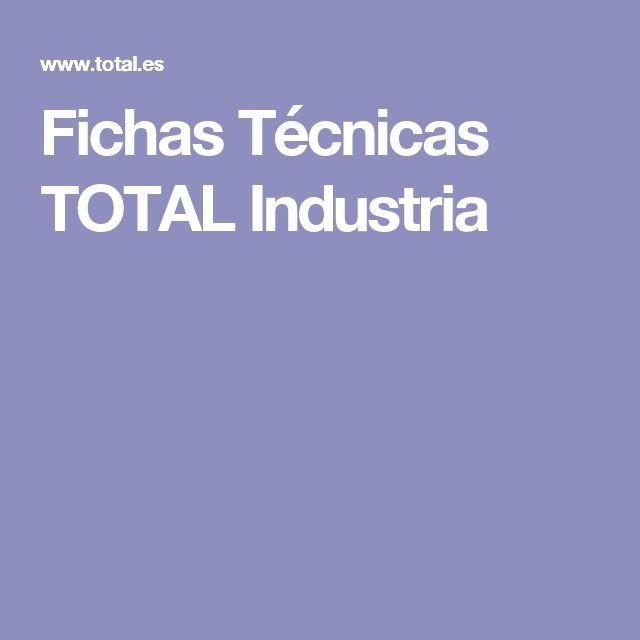 Fichas Técnicas TOTAL Industria