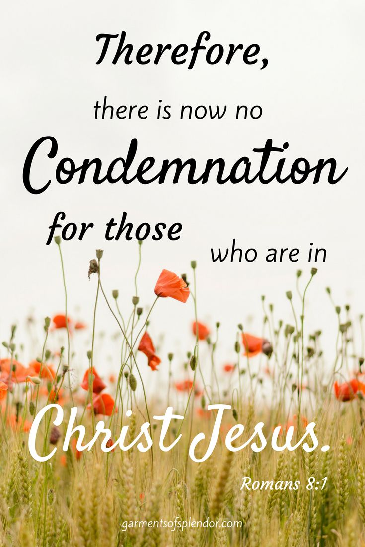 You are loved--not condemned.