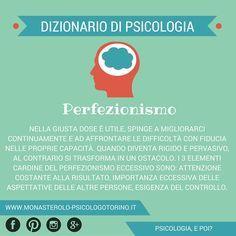 Dizionario di #Psicologia: #Perfezionismo.