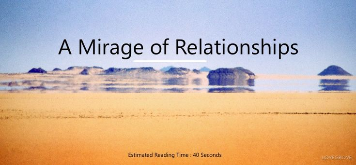 A Mirage of Relationships by Anjali Sharma -  A kitchen that is used getsmessy.  A baker who bakes gets burnt sometimes.  A foot that runs marathons hasscars.  A mother who cares disciplines.  A wife who loves gives feedback.  A teacher who is passionate pushesharder.  A friend who is sincere will share hardthings.  In none of the above we like what is happening in that moment but what is the other option?  To notcook  To notbake  To notrun  To notcare  To notpush  To not besincere  Yes we…