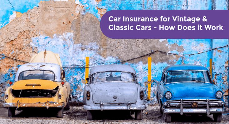Car Insurance for Vintage and Classic Cars - How Does it ...