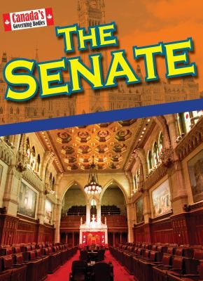 Discusses the function and responsibility of the Senate as well as how its role has changed since Confederation. Gr.4-6