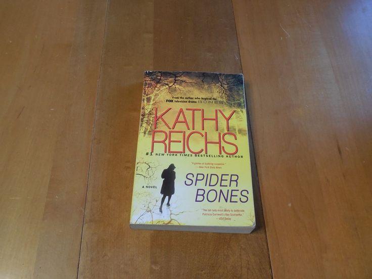 A Temperance Brennan Novel: Spider Bones by Kathy Reichs (2013, Paperback)